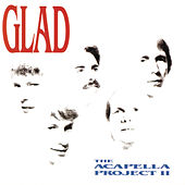 The Acapella Poject II by Glad