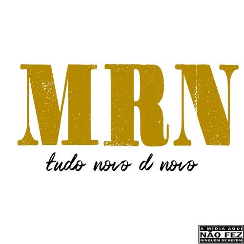 Mrn: Tudo Novo D Novo by Nill Sd
