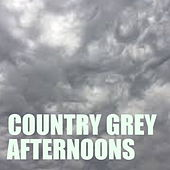 Country Grey Afternoons von Various Artists