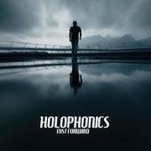 Fast Forward by Holophonics