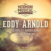 Les Idoles Américaines De La Country: Eddy Arnold, Vol. 1 by Eddy Arnold