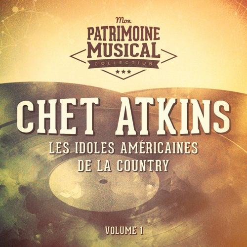 Les idoles américaines de la country : Chet Atkins, Vol. 1 von Chet Atkins