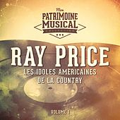 Les Idoles Américaines De La Country: Ray Price, Vol. 1 by Ray Price