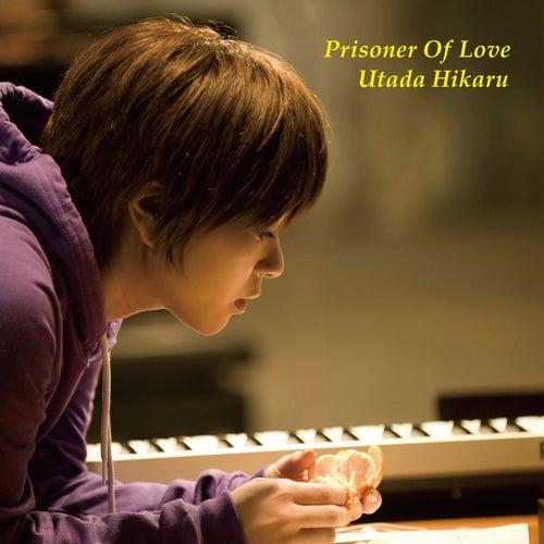 Prisoner Of Love by Utada Hikaru