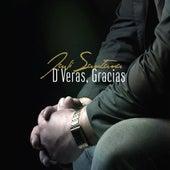 De Veras, Gracias. by Javi Santana