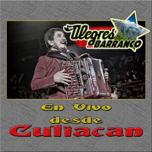 En Vivo Desde Culiacan by Los Alegres Del Barranco