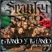 Tirando y Rifando von Spanky Loco