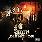 Death Before Dishonor by King Lavish D