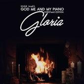 Gloria: God Me and My Piano (Christmas Edition) by Eddie James