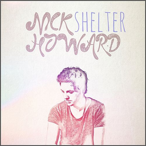 Shelter by Nick Howard