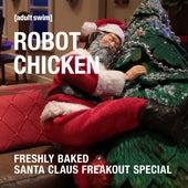 Freshly Baked Santa Claus Freakout Special de Robot Chicken