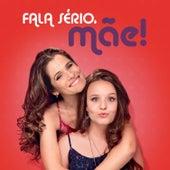 Fala Sério, Mãe! de Various Artists