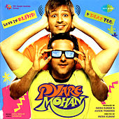 Pyare Mohan (Original Motion Picture Soundtrack) by Various Artists