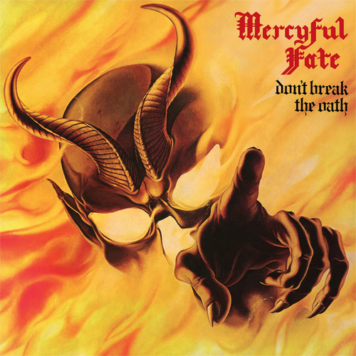Don't Break the Oath by Mercyful Fate
