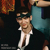 Prom Night 2002 by MC iPod