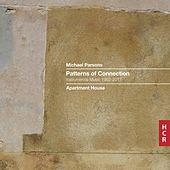 Parsons: Patterns of Connection — Instrumental Music 1962-2017 by Various Artists