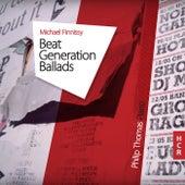 Michael Finnissy: Beat Generation Ballads by Philip Thomas