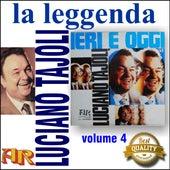 La Leggenda, pt. 4, Ieri, Oggi by Luciano Tajoli