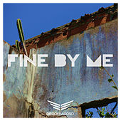 Fine by Me by Diego Fragoso