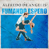 Fumando Espero de Alfredo De Angelis