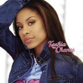 Keshia Chanté by Keshia Chanté