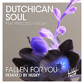 Fallen for You by Dutchican Soul
