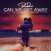 Can We Get Away (feat. Rayven Justice & Thuy) von Rico Rossi
