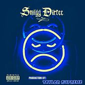 Fix Ya Face! by Smigg Dirtee