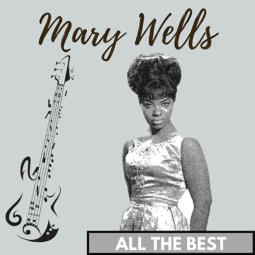 All the Best by Mary Wells
