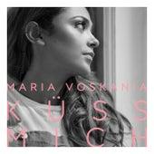 Küss mich von Maria Voskania