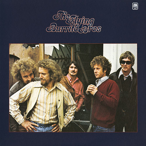 """The Flying Burrito Brothers: """"The Flying Burrito Brothers"""""""