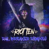 Rail Breaker (feat. Rico Act) (Remixes) di Riot Ten