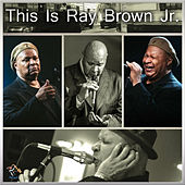 This Is Ray Brown Jr. by Ray Brown Jr.