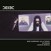 Nitrous (Audio Remix) von Bad Company UK
