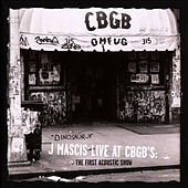 J Mascis Live at CBGB's: The First Acoustic Show de Dinosaur Jr.