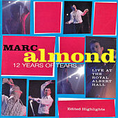 12 Years of Tears (Live at The Royal Albert Hall) de Marc Almond
