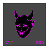Oh Devil (Epic B Remix) von Electric Guest