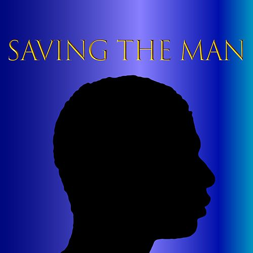 Saving the Man by Travis