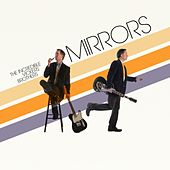 Mirrors de Incredible Vickers Brothers