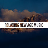 Relaxing New Age Music by The Relaxation