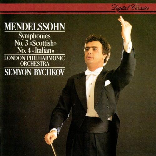 Mendelssohn: Symphonies Nos. 3 & 4 by Semyon Bychkov
