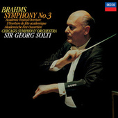Brahms: Symphony No. 3; Academic Festival Overture by Sir Georg Solti