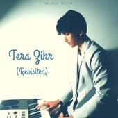 Tera Zikr (Revisited) von Folk Studios