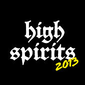 2013 by The High Spirits