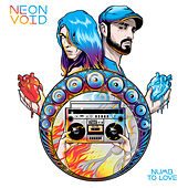 Numb to Love by Neon Void