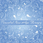 Peaceful New Age Therapy by Calming Sounds