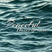 Peaceful Waves to Rest by Relaxed Piano Music