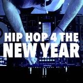 Hip Hop 4 The New Year de Various Artists