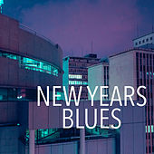New Years Blues by Various Artists
