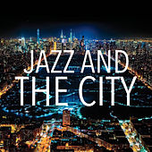 Jazz And The City de Various Artists